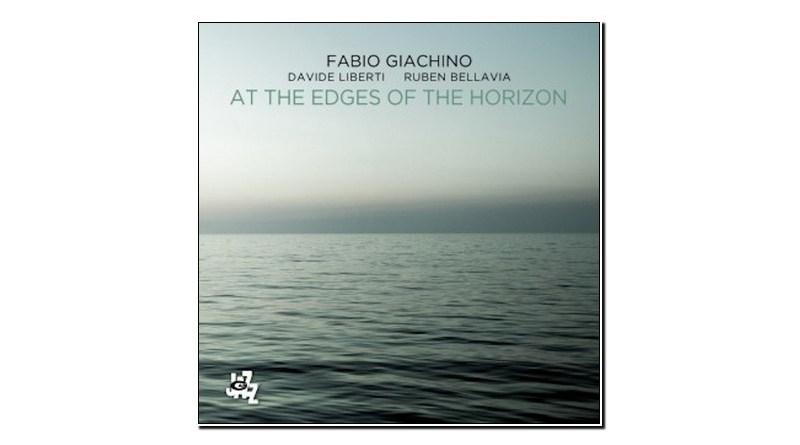 Fabio Giachino At the Edges of the Horizon CAMJazz Jazzespresso 爵士杂志