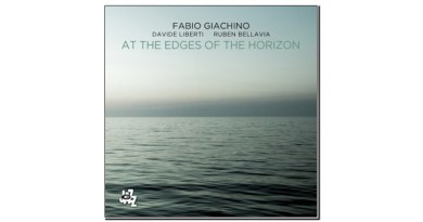 Fabio Giachino At the Edges of the Horizon CAMJazz Jazzespresso Mag