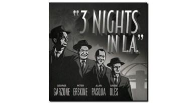 Garzone Erskine Pasqua Oles 3 Nights In L.A. Fuzzy Music 2019 Jazzespresso Magazine