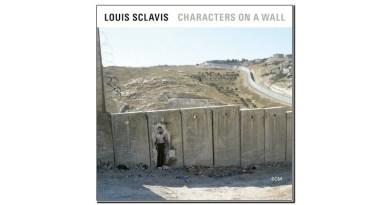 Louis Clavis Characters on a Wall ECM 2019 Jazzespresso 爵士雜誌