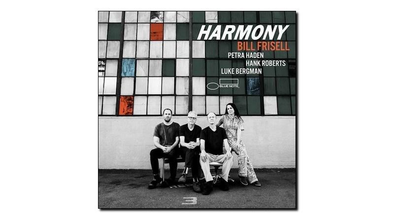 Bill Frisell Harmony Blue Note 2019 Jazzespresso 爵士雜誌