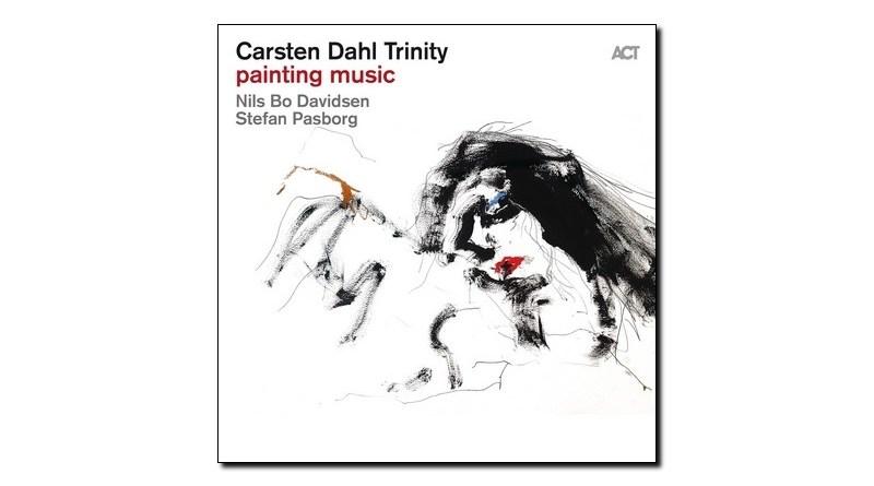 Carsten Dahl Trinity Painting Music ACT 2019 Jazzespresso 爵士杂志