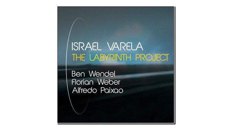 Israel Varela The Labirinth Project 2019 Jazzespresso Jazz Magazine