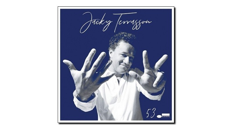 Jacky Terrasson 53 Blue Note 2019 Jazzespresso Jazz Magazine