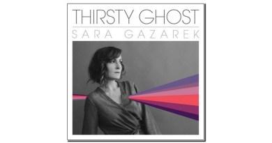 Sara Gazarek Thirsty Ghost MRI 2019 Jazzespresso 爵士杂志