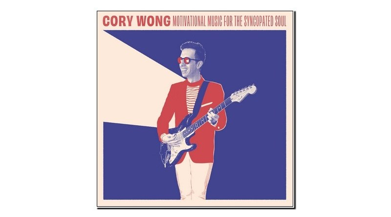 Cory Wong Motivational Music for the Syncopated Jazzespresso Revista