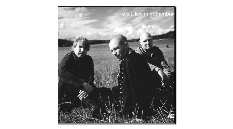 Esbjörn Svensson Trio Live in Gothenburg ACT 2019 Jazzespresso Mag