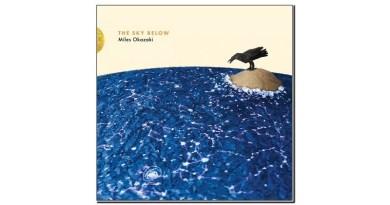Miles Okazaki The Sky Below Pi 2019 Jazzespresso Revista Jazz