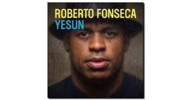 Roberto Fonseca Yesun Mack Avenue 2019 Jazzespresso Jazz Magazine