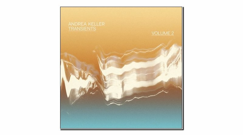 Andrea Keller Transients Vol 2 Australian Independent 2019 Jazzespresso Mag
