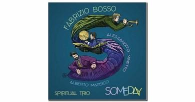 Fabrizio Bosso Spiritual Trio Someday Warner 2019 Jazzespresso 爵士杂志