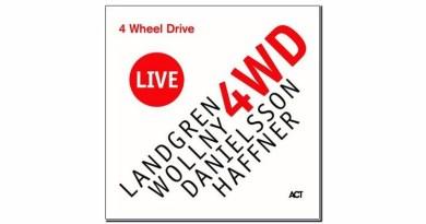 Nils Landgren 4 Wheel Drive Live ACT 2019 Jazzespresso Jazz Magazine