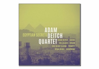 Adam Deitch Quartet <br/> Egyptian Secrets <br/> Golden Wolf, 2019