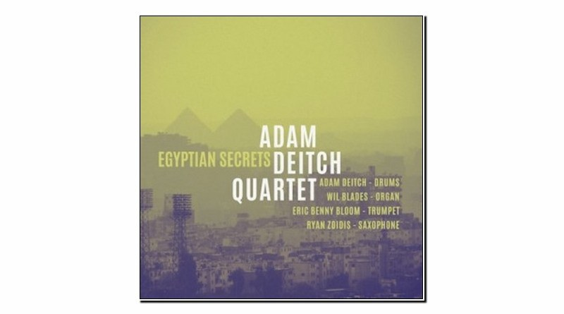 Adam Deitch Quartet Egyptian Secrets Golden Wolf 2019 Jazzespresso Magazine