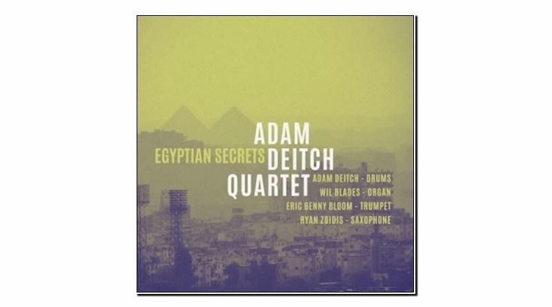 Adam Deitch Quartet Egyptian Secrets Golden Wolf 2019 Jazzespresso Revista Jazz