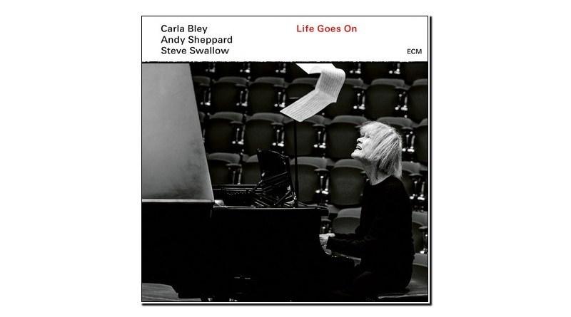 Carla Bley Life Goes On ECM 2020 Jazzespresso Revista Jazz