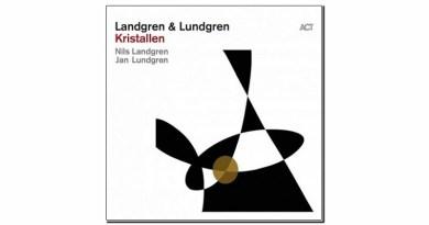 Landgren Lundgren Kristallen ACT 2020 Jazzespresso Jazz Magazine