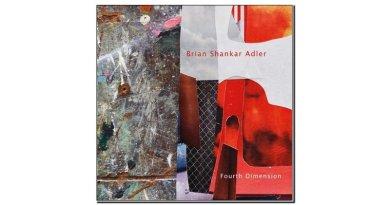Brian Shankar Adler Fourth Dimension Chant 2019 Jazzespresso 爵士杂志