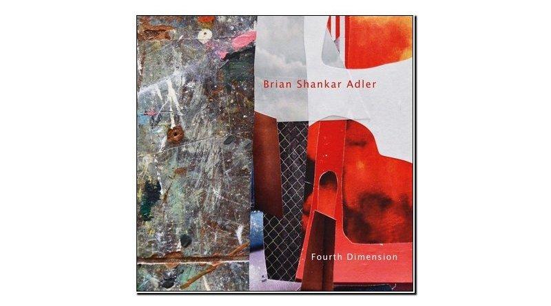 Brian Shankar Adler Fourth Dimension Chant 2019 Jazzespresso Revista