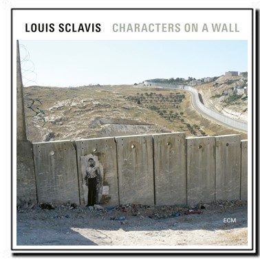 Characters On A Wall - Louis Sclavis