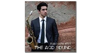 Elias Lapia 4et The Acid Sound Emme Record 2020 Jazzespresso Revista