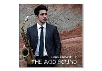 Elias Lapia 4et <br/> The Acid Sound <br/> Emme Record Label, 2020
