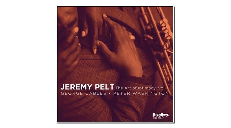 Jeremy Pelt The Art Of Intimacy Vol. 1 HighNote 2020 Jazzespresso 爵士杂志