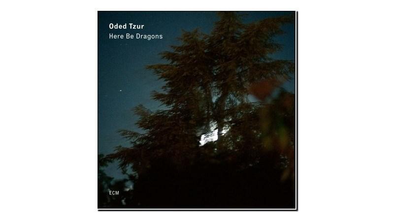 Oded Tzur Here Be Dragons ECM 2020 Jazzespresso Jazz Magazine