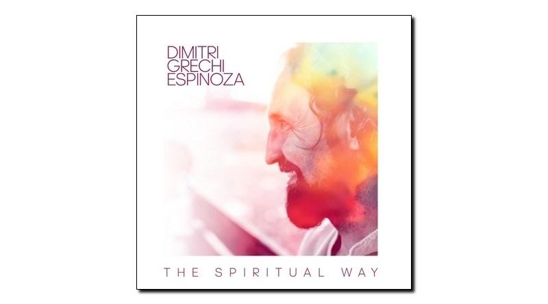 Dimitri Grechi Espinoza The Spiritual Way Ponderosa 2020 Jazzespresso 爵士杂志