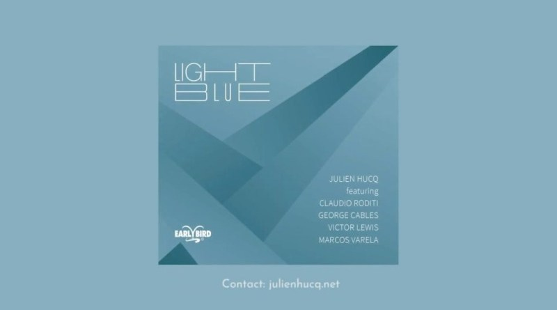 Julien-Hucq-Light-Blue-EPK YouTube Video Jazzespresso 爵士雜誌