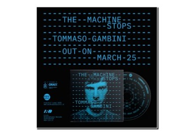 Tommaso Gambini The Machine Stops Workin' Label 2020 Jazzespresso Magazine