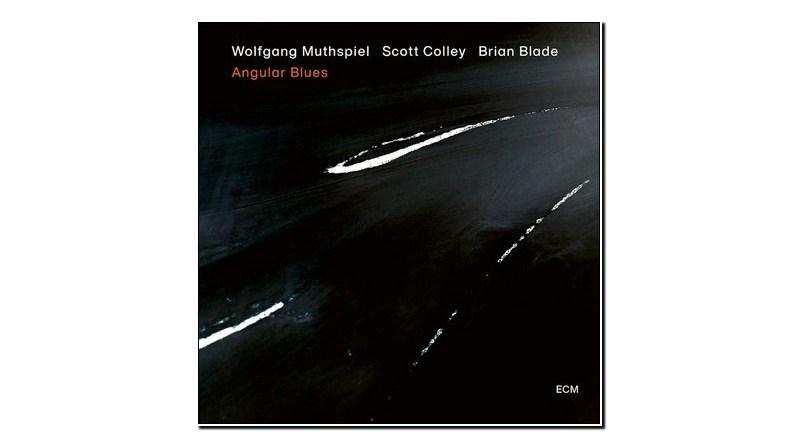 Wolfgang Muhpstiel Angular Blues ECM 2020 Jazzespresso 爵士杂志