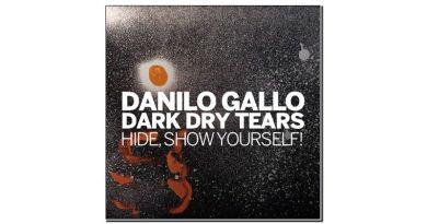 Danilo Gallo Dark Dry Tears Hide Show Yourself Parco della Musica 2020 Jazzespresso Revista Jazz