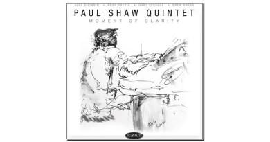 Paul Shaw Moment of Clarity Summit 2020 Jazzespresso Revista Jazz