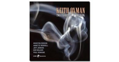 Keith Oxman Two Cigarettes in the Dark Capri 2020 Jazzespresso 爵士杂志