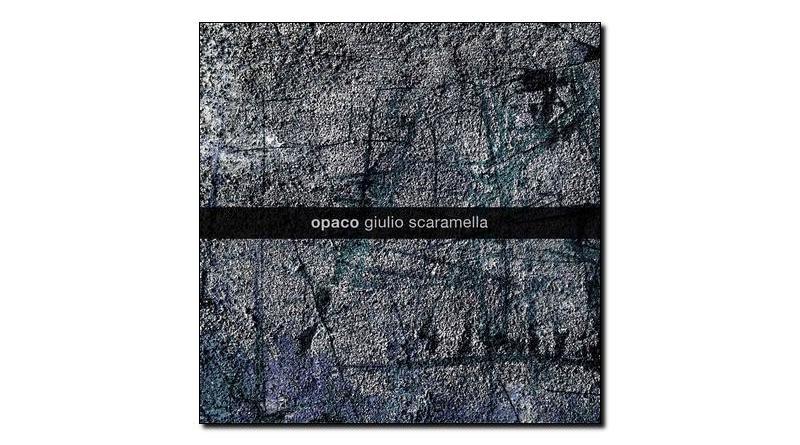 Opaco Giulio Scaramella Artesuono 2019 Jazzespresso Jazz Magazine