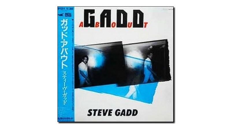 Steve Gadd Gaddabout 1984 Jazzespresso Revista Jazz