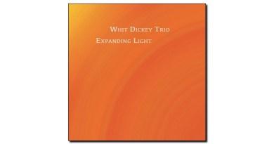 Whit Dickey Trio Expanding Light TAO 2020 Jazzespresso Revista Jazz