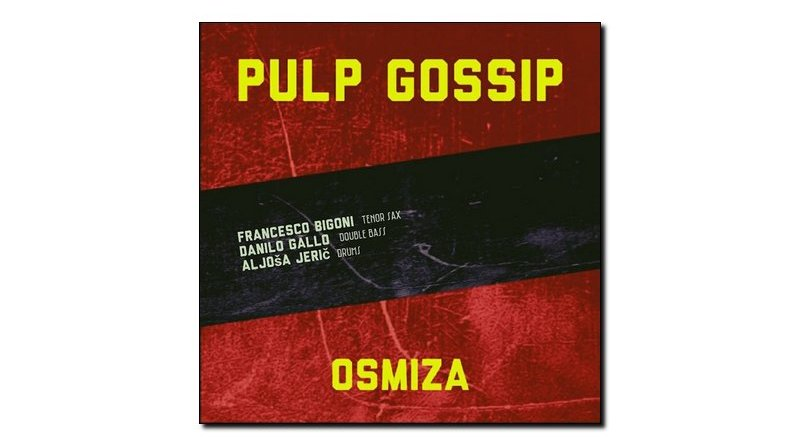 Osmiza Pulp Gossip Self release 2020 Jazzespresso Revista Jazz