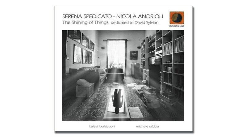 Serena Spedicato Nicola Andrioli The Shining of Things Jazzespresso 爵士雜誌