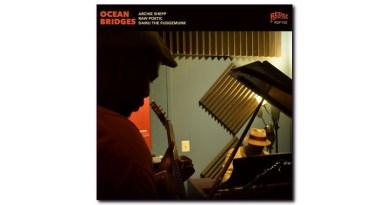 Ocean Bridges Archie Shepp Redefinition Jazzespresso