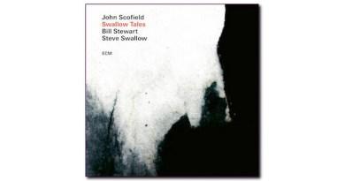 John Scofield Swallow Tales ECM 2020 Jazzespresso Jazz