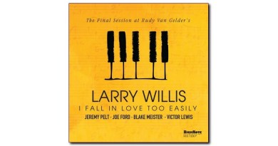 Larry Willis 爵士杂志 Jazzespresso HighNote I Fall In Love Too Easily