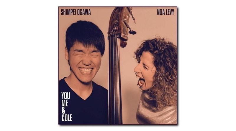Noa Levy与Shimpei Ogawa You, Me & Cole Belle Records