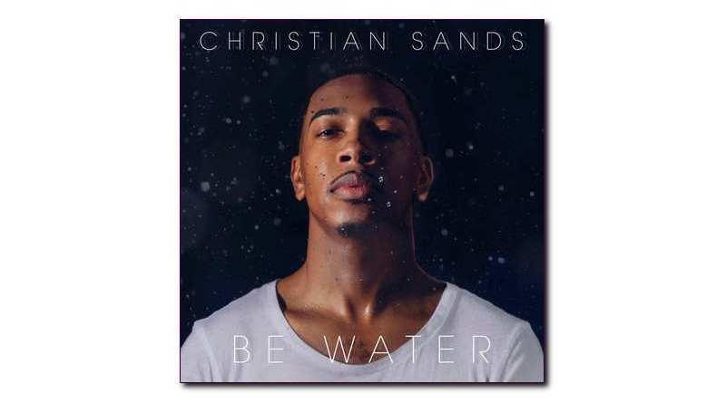 克里斯蒂安·桑兹 (Christian Sands)Be Water Mack Avenue