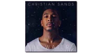 克里斯蒂安·桑茲 (Christian Sands)Be Water Mack Avenue 2020