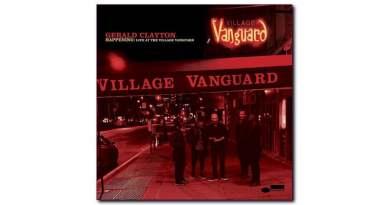 Live At The Village Vanguard Gerald Clayton Blue Note 2020