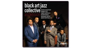 Black Art Jazz Collective Ascension HighNote 2020