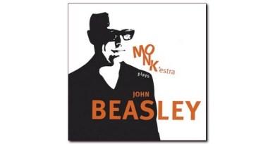 John Beasley MONK'estra Plays John Beasley Jazzespresso