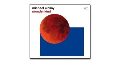 邁克爾·沃爾尼 (Michael Wollny) Mondenkind ACT Jazzespresso